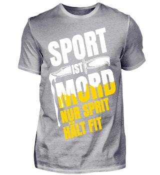 Sport ist Mord nur Sprit hält Fit 2018