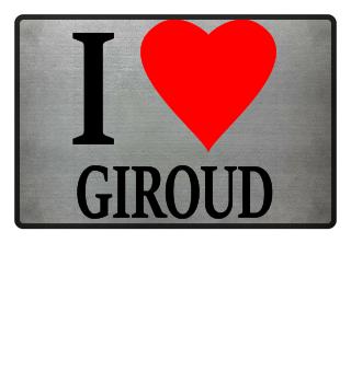 I love Giroud Frankreich