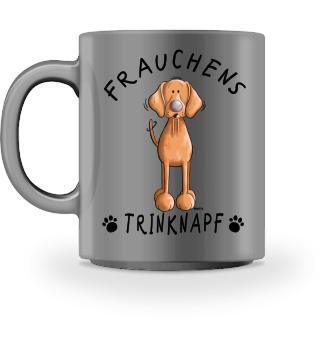 Frauchens Trinknapf Vizsla I Tasse