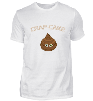 Crap Cake Funny Comic Motiv Shirt
