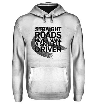 Straight Roads Hoodie