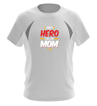 Hero Mom Shirt