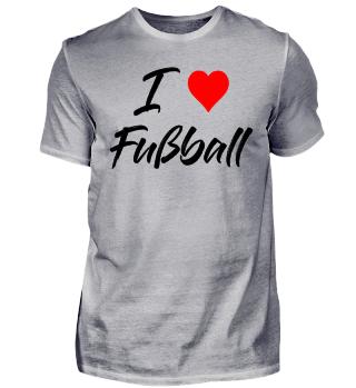 Sport Mannschaft - I Love Fußball