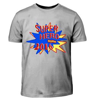 Super Hero born 2016