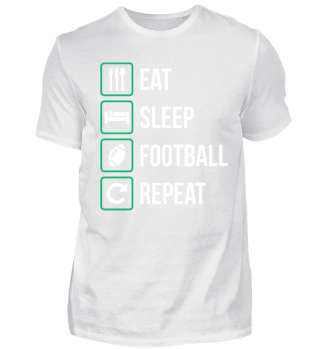 Eat Sleep American Football Repeat