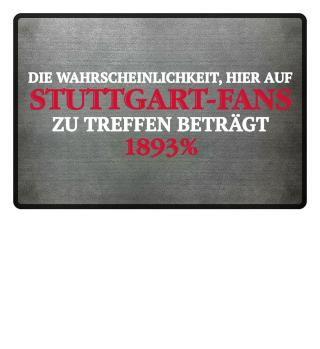 Für stolze Stuttgart-Fans!