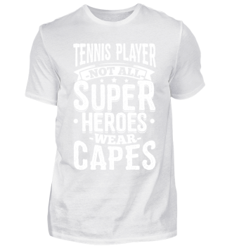 Funny Tennis Player Shirt Not All