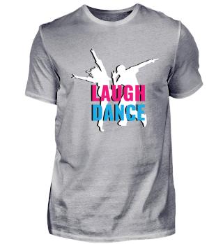 T-Shirt Lachen und Tanzen