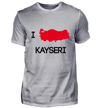I Love KAYSERI