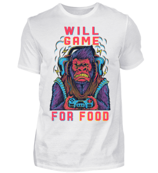 Will Game for Food T-Shirt