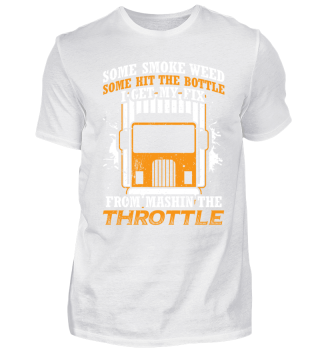Funny Trucker Shirt Some Smoke Weed
