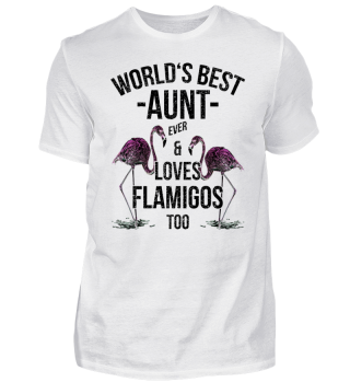 World's Best Aunt & Loves Flamingos