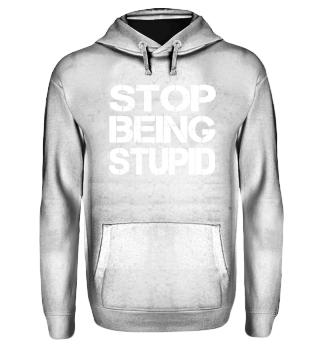 STOP BEING STUPID Social Media