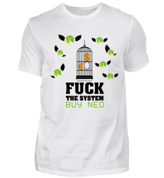 GIFT- FUCK THE SYSTEM BUY NEO