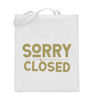 ☛ SORRY · CLOSED #2G