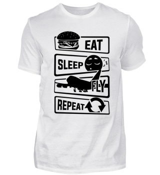 Eat Sleep Fly Repeat - Pilot Plane Sky