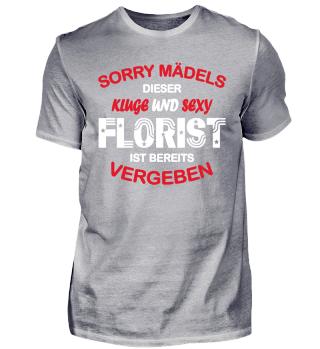 SORRY MÄDELS DIESER FLORIST IST VERGEBEN