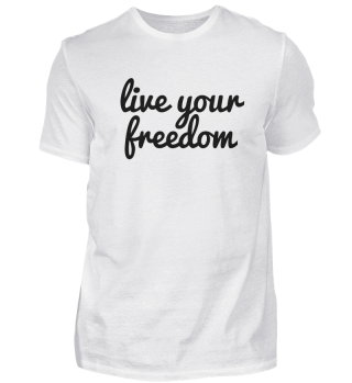 live your freedom