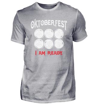 Oktoberfest I'm Ready