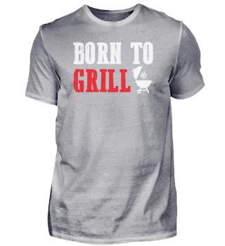 Born to grill | BBQ Sommer Essen