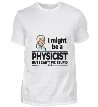 D001-0257B Proud Physicist Physiker - Ca