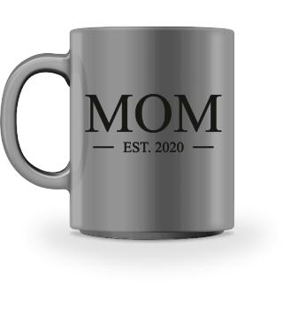 Tasse - Mama 2020 Loading Mutter Baby