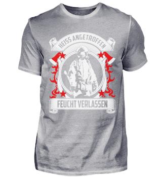 Feuerwehr Feuerwehrmann Spruch heiss 2