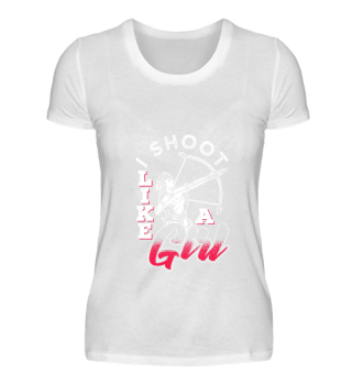 Archery I Shoot Like A Girl Archer Sport Gift