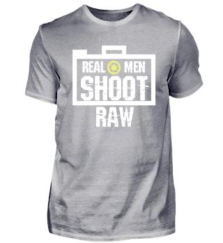 Cool Real Men Shoot Raw gift