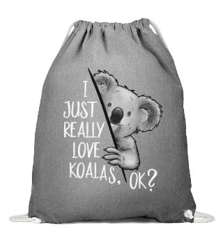 I Love Koalas Ok Ich mag Koalabären