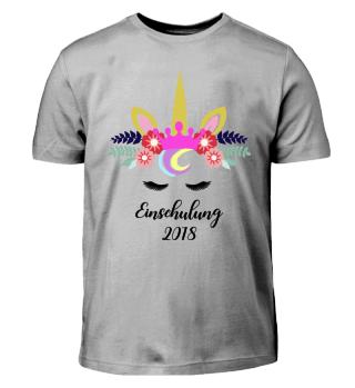 EINHORN - EINSCHULUNG 2018 #9.1