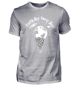 Earth Day every Day Männer Frauen Tshirt