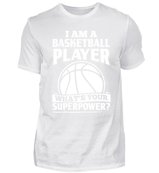 Funny Basketball Shirt I Am A
