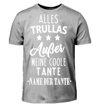 ALLES TRULLAS-Name personalisierbar