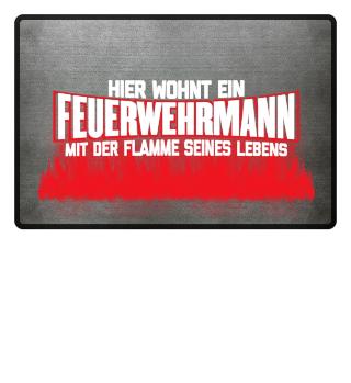 FEUERWEHRMANN - DIE FLAMME SEINES LEBENS