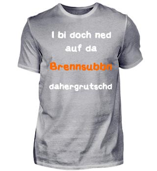 Brennsubben-Spruch Bayerisch