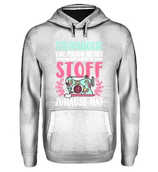 Nähen - Stoffaholic