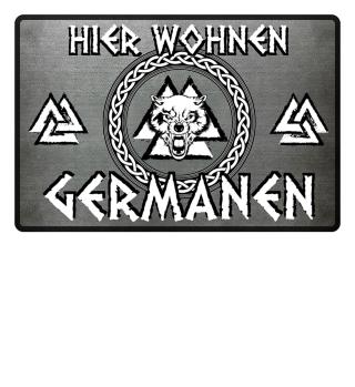 HIER WOHNEN GERMANEN! LIMITED!