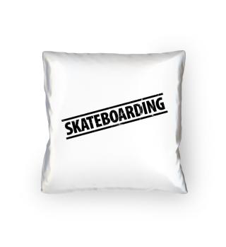 Skateboarding. Gift.