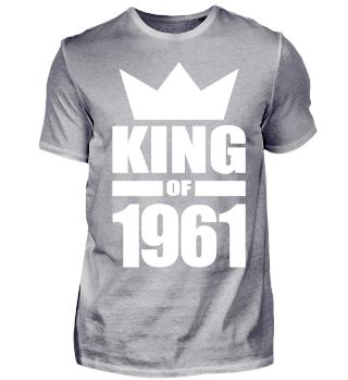 King of 1961 Geburtstag Geschenk - Krone