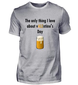 Witziges Valentinstag T-Shirt BIER