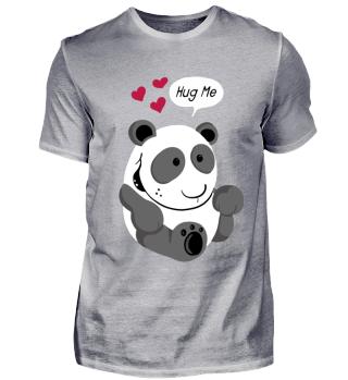 Cute Hug Me Panda Bear I Pandas Gift