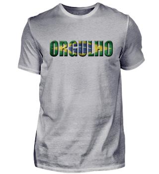 ORGULHO BRASILIEN | Brazil brazilian