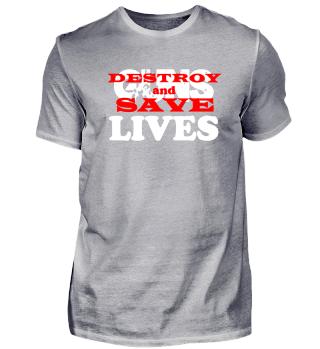 Destroy GUNS