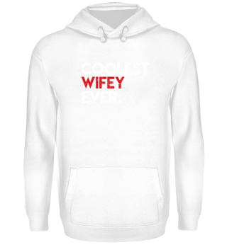 Wife Shirt-Coolest Wifey