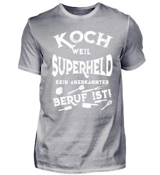 KOCH - SUPERHELD KEIN ANERKANNTER BERUF