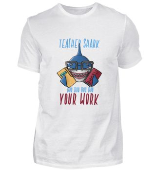 Teacher Shark Doo Doo Funny Apparel