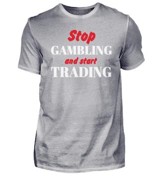 Trading Gambling, Börse Geschenk