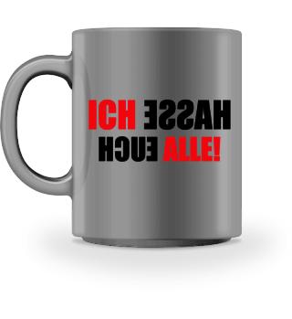 ♥ ICH HASSE... #1RST