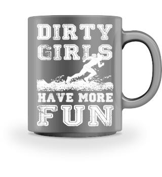 Dirty Girls have more fun - Running